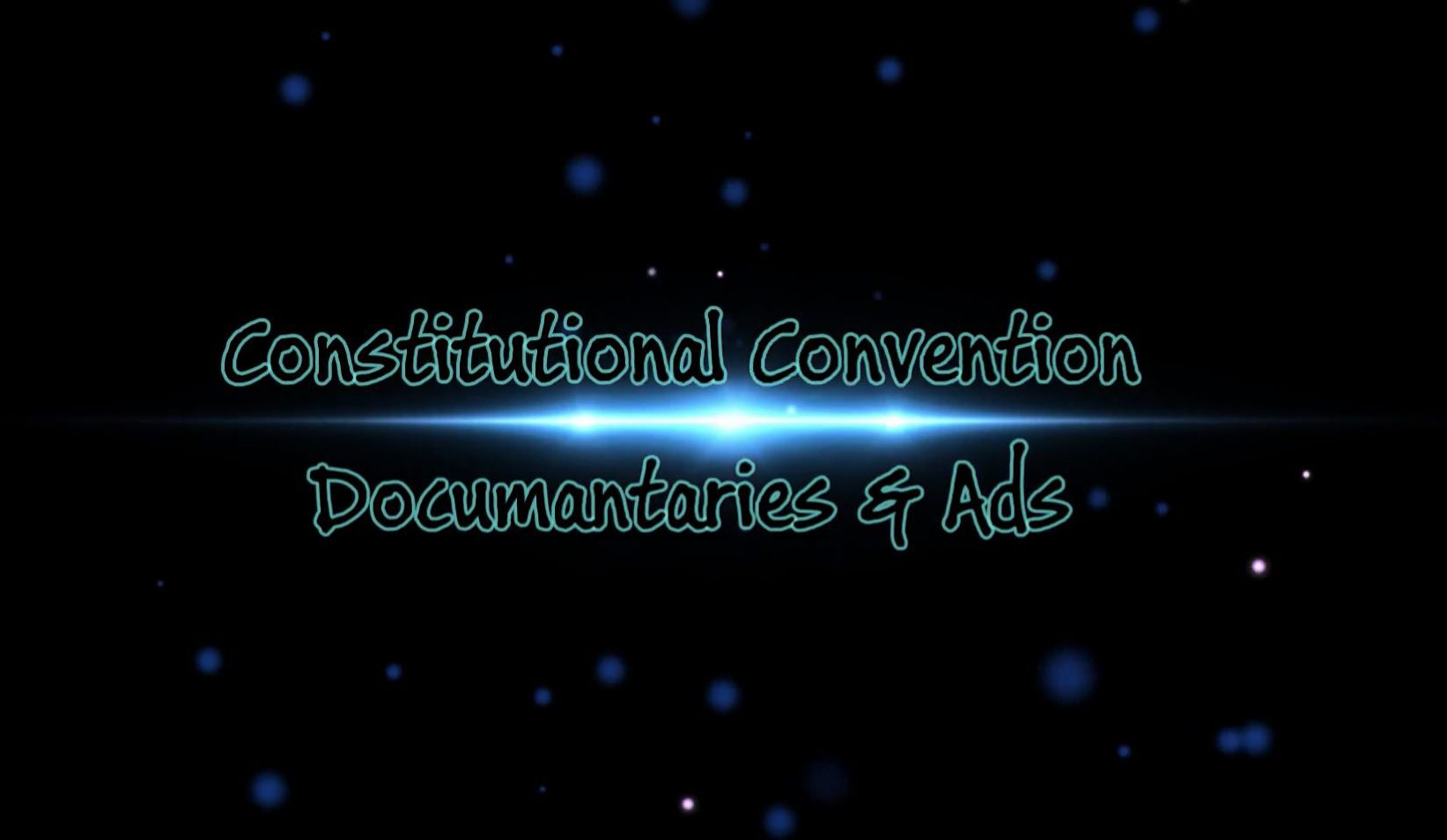 Length of Constitutional Convention Documentaries & Ads: 93 Minutes